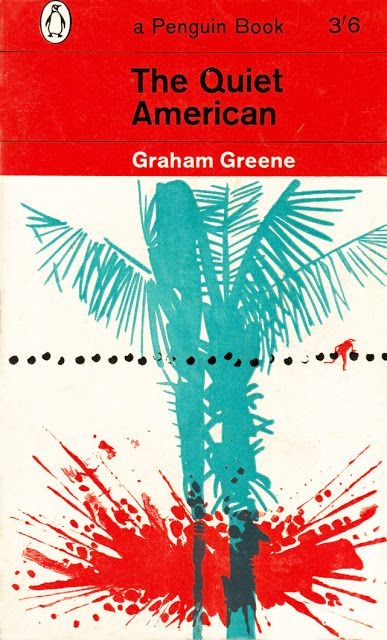 The Quiet American – Graham Greene