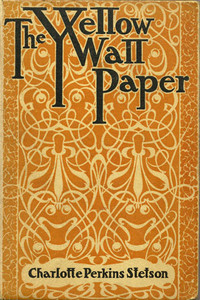 0406 | The Yellow Wallpaper | Charlotte Perkins Gilman
