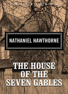 0410 | The House of the Seven Gables | Nathaniel Hawthorne