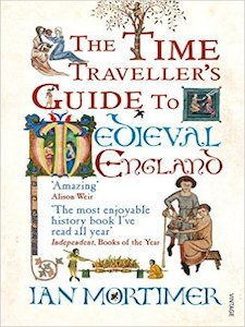 0573 | The Time Traveller's Guide to Medieval England | Ian Mortimer post image