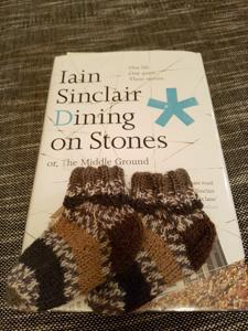 0668 | Dining on Stones | Iain Sinclair post image